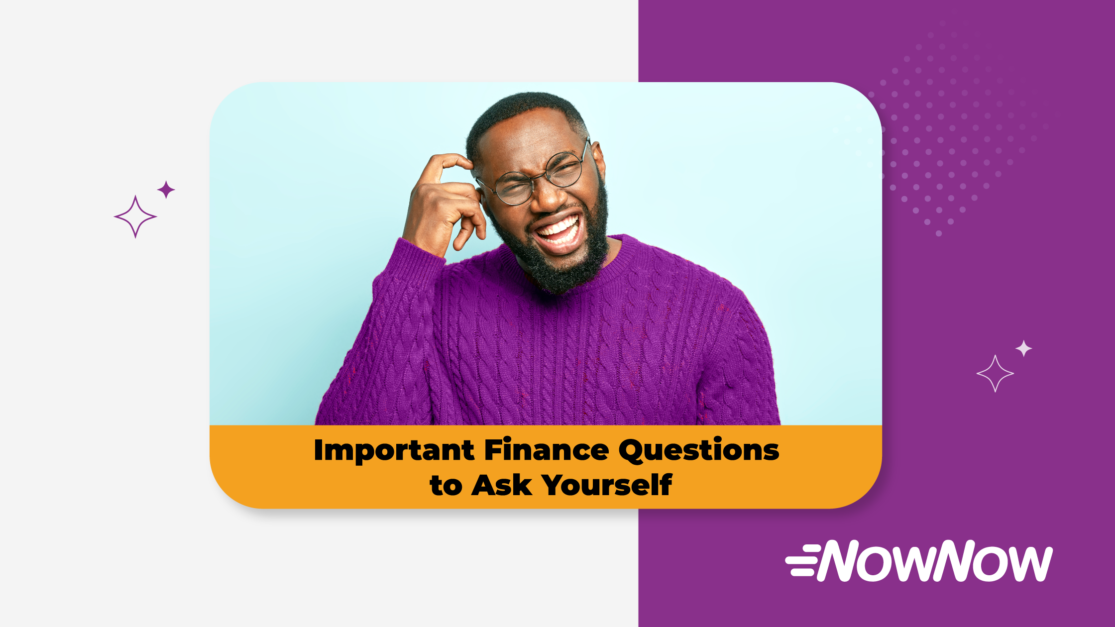 Important Finance Questions to Ask Yourself